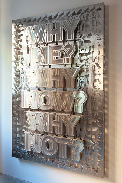 'Why me? Why now? Why Not?', 2011. Aluminium and fixings.